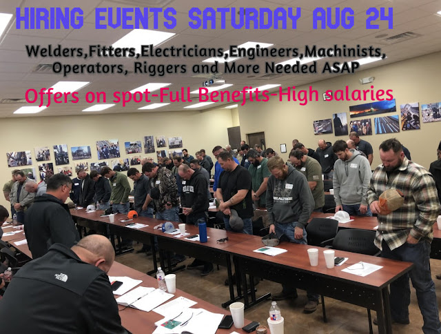 Welders,Fitters,Electricians and more Needed ASAP at Aug 24 Hiring Event:Per Diem & Housing.