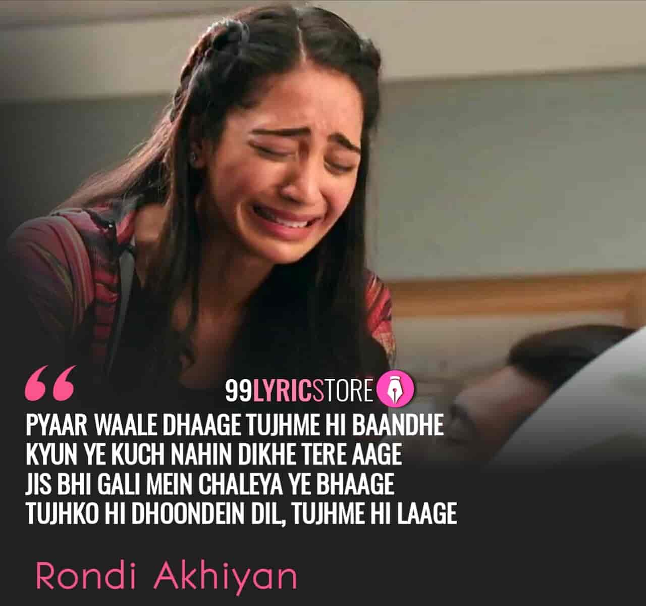 Rondi Akhiyan Song Images By Akhil Sachdeva