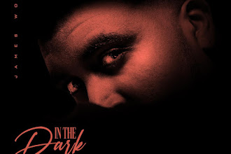 """R&B Star James Worthy Releases His 1st Single of 2021 """"In The Dark"""""""