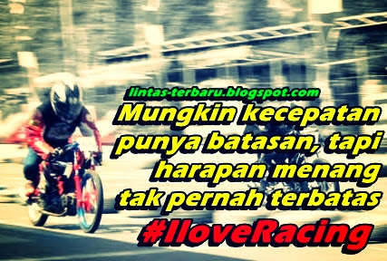 Gambar Kata Kata Cinta Anak Racing Cikimmcom