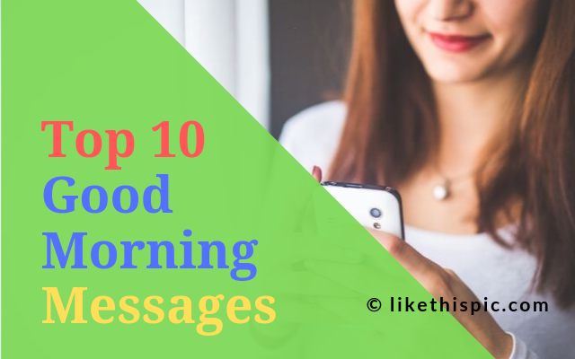 Top 10 Good Morning Text Messages for Him or Her (2019)
