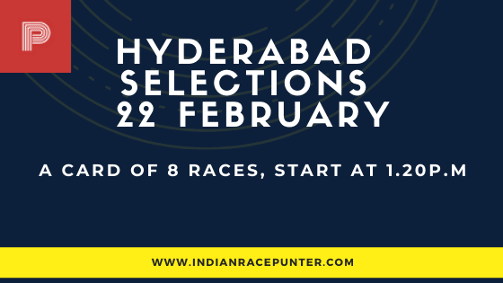 Hyderabad Race Selections 22 February