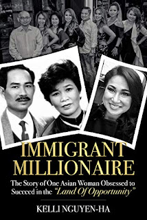 Immigrant Millionaire - Memoir by Kelli Nguyen-Ha - book promotion services