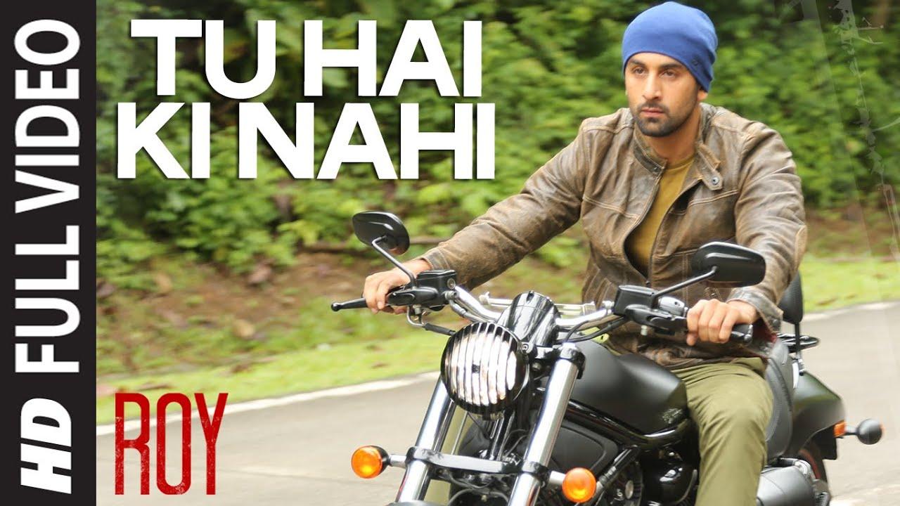 Tu Hai Ki Nahi Lyrics | Roy | Ankit Tiwari | Ranbir Kapoor x Jacqueline Fernandez