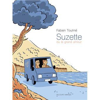 """couverture de """"SUZETTE OU LE GRAND AMOUR"""" de Fabien Toulmé chez Delcourt"""