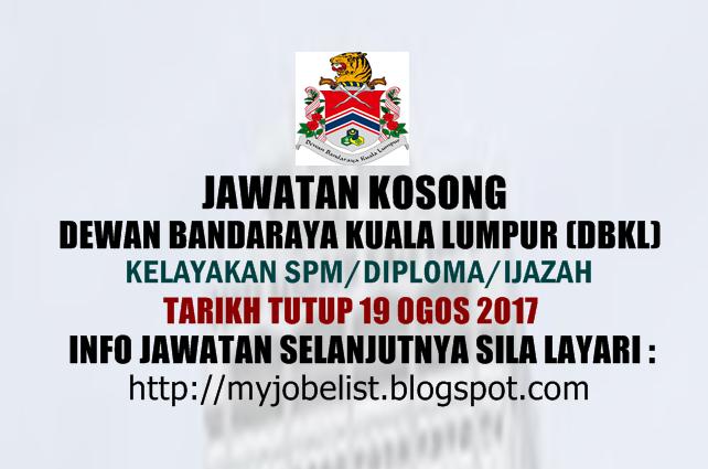 Jawatan Kosong di Dewan Bandaraya Kuala Lumpur (DBKL) Ogos 2017