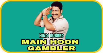 Main Hoon Gambler Hindi Dubbed Movie