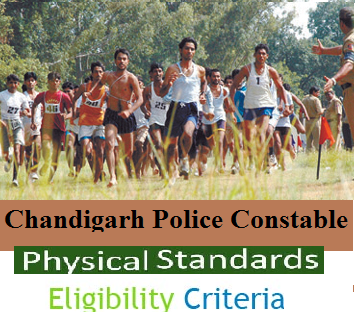Chandigarh Police Constables Eligibility & Physical Standard, Measurement Tests
