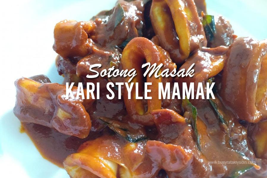 Resepi Sotong Masak Kari Style Mamak, Kari Sotong Ala Mamak, Gulai Sotong, Kari Sotong Nasi Kandar,
