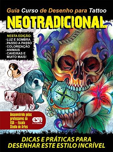 Guia Curso de Desenhos para Tattoo Neotradicional Ed.01 - On Line Editora