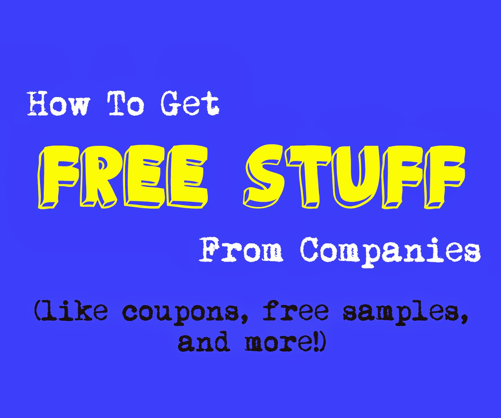 How To Score Free Stuff