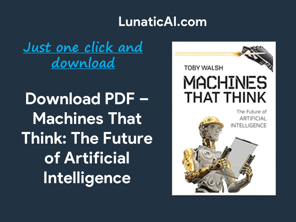 Machines That Think: The Future of Artificial Intelligence PDF