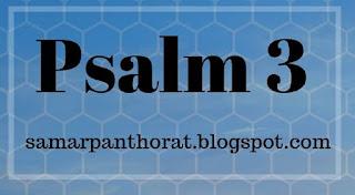 Psalm 3 KJV Commentary