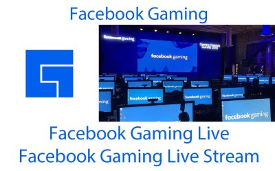 Facebook Gaming Live Stream – How To Live Streaming Games on Facebook - Stream Facebook Live Games