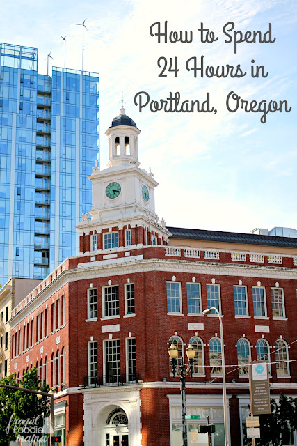 How to spend 24 hours in portland oregon from where to eat must