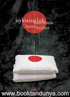 Henry Miller - Uykusuzluk – Insomnia