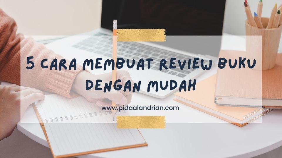 5 cara membuat review buku