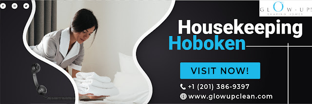 Glow up clean provides an exceptional housekeeping Hoboken service that you hire for your house where you'll get an experienced housekeeper along with the best qualities and top-quality cleaning products.