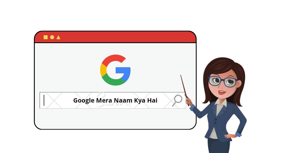 Google mera naam batayo
