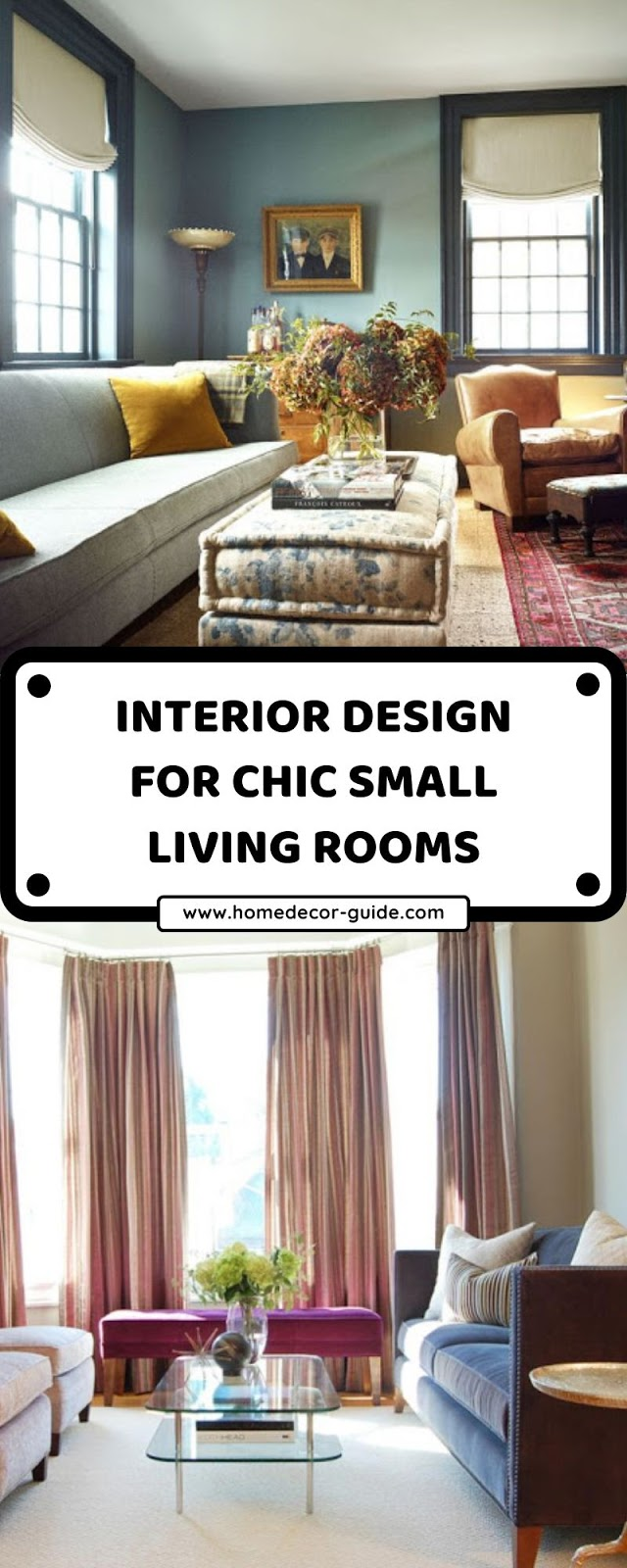 INTERIOR DESIGN FOR CHIC SMALL LIVING ROOMS