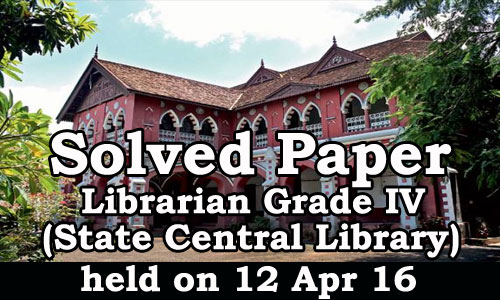 Kerala PSC - Solved Paper - Librarian Grade IV (State Central Library)