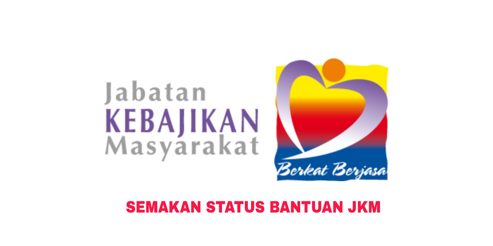 Semakan Status Bantuan Jkm 2020 Online Jabatan Kebajikan Masyarakat My Panduan