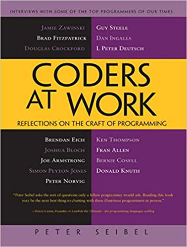 Coders at Work: Reflections on the Craft of Programming PDF github