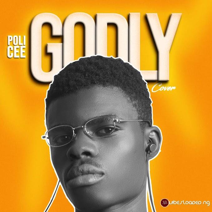 Poli Cee — Godly (Cover)