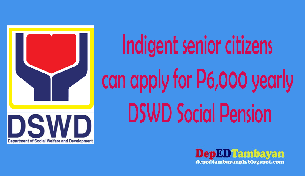 Indigent senior citizens can apply for p6000 yearly dswd social indigent senior citizens can apply for p6000 yearly dswd social pension yadclub Choice Image