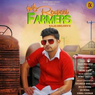 Respect Farmers Raja MelodyX Song Lyrics Mp3 Audio & Video Download