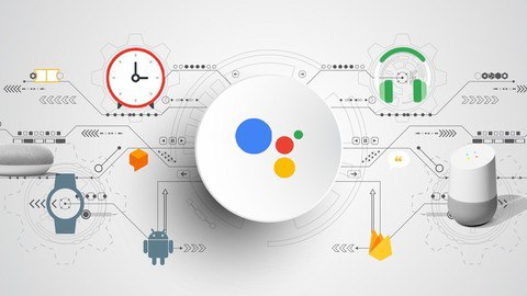Build Application for Google Assistant [Free Online Course] - TechCracked