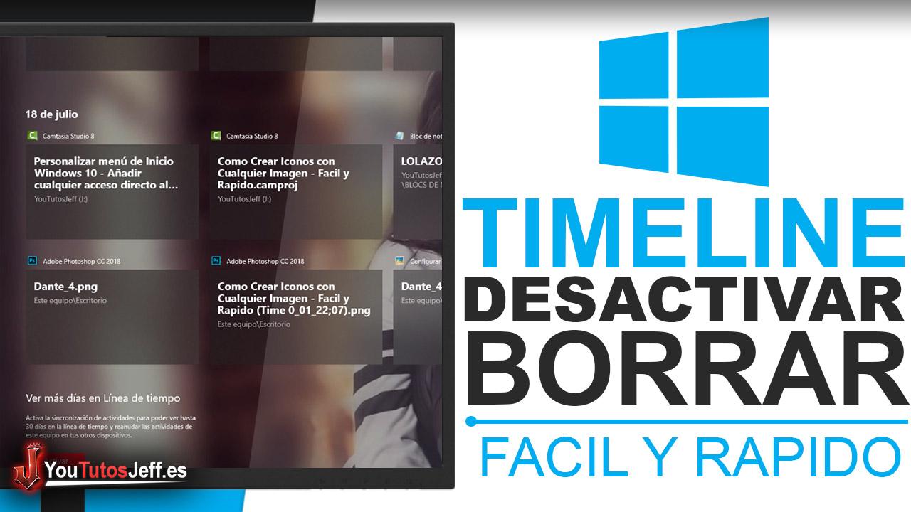 Como Desactivar Timeline o Linea de Tiempo Windows 10 - Trucos Windows