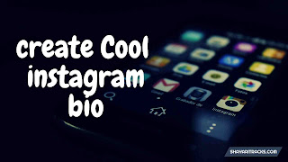 how to create cool instagram bio