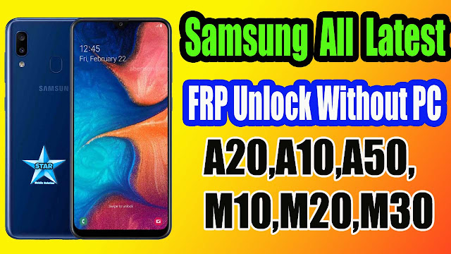 Samsung A20 FRP Bypass Without PC