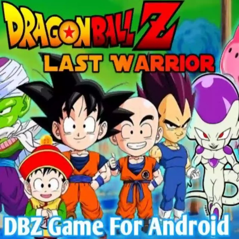 Dragon Ball Z Game Last Warrior Ultimate Mission For Android Download