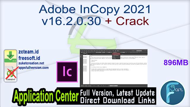 Adobe InCopy 2021 v16.2.0.30 + Crack_ ZcTeam.id