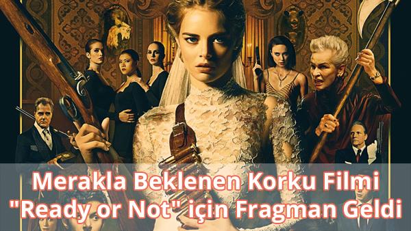 Ready or Not Fragman İzle