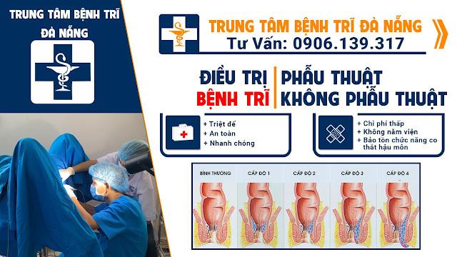 Khám và chữa bệnh trĩ ở đâu hiệu quả và giá rẻ nhất tại Đà Nẵng 01