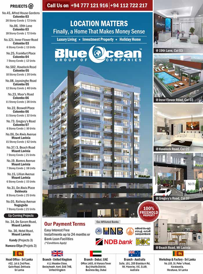 """We, the dynamic Blue Ocean Group of Companies, has evolved over the years to become a versatile conglomerate, and adopts an inspired namesake from the """"Blue Ocean Strategy""""; one that describes growth and profit. With a diverse portfolio to its name that includes its flagship brand in Real Estate & Apartments, the Group takes bold strides as it strives to uphold a reputation of ethical, innovative and constructive practices not only in Sri Lanka but in the Asia Pacific region"""