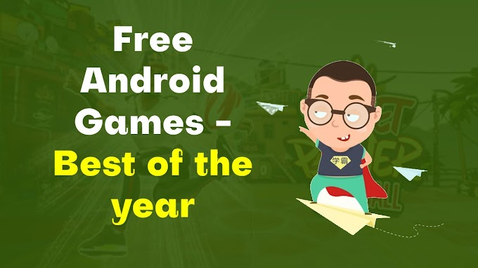 Free Android Games to Play - Best of the Year!