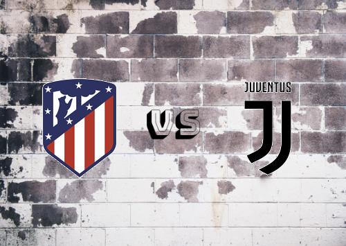 Atlético Madrid vs Juventus  Resumen Y Partido Completo