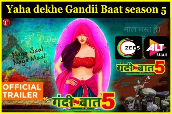 Gandii-Baat-5-trailer-cast-alt-balaji-zee5-download-watch,gandii-baat-5-kaise-dekhe
