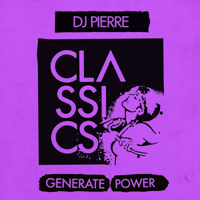 DJ Pierre - 'Generate Power'
