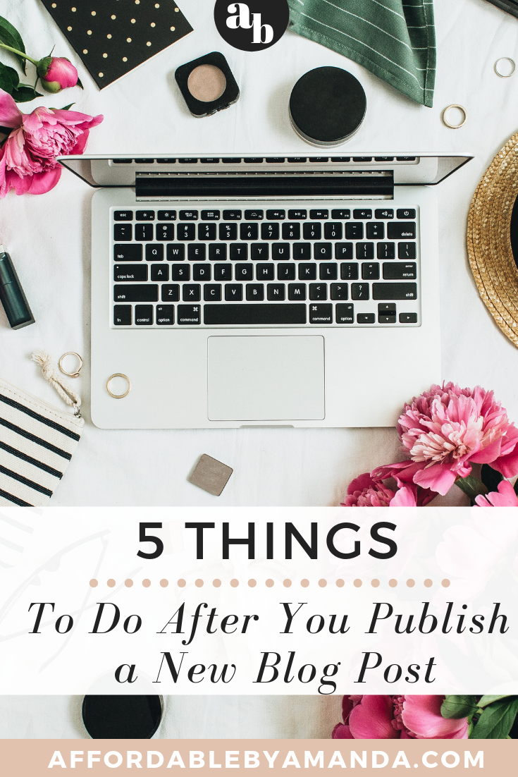 the 5 must-do things after you hit publish to make sure your detailed post succeeds.