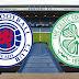 Rangers-Celtic (preview)