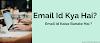 Email Kya Hai Aur Email Id Kaise Banaye? 2020- HindiMeMaster