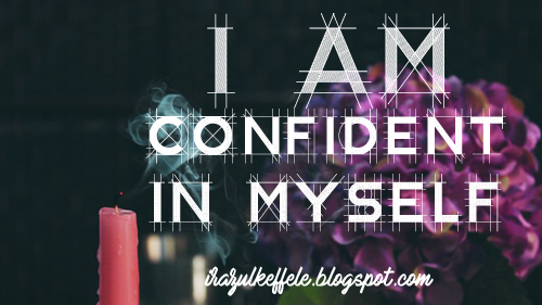 I'm confident in myself