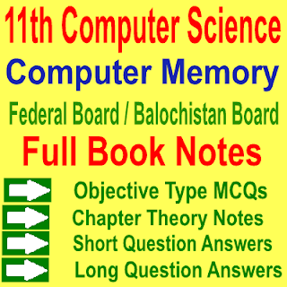 1st Year ICS Computer Science Chapter Two Solved NotesFBISE and BBISE