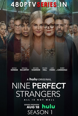 Nine Perfect Strangers Season 1 Download All Episodes 480p 720p HEVC [ Episode 8 ADDED ]