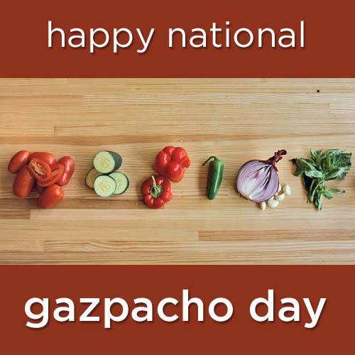 National Gazpacho Day Wishes Photos